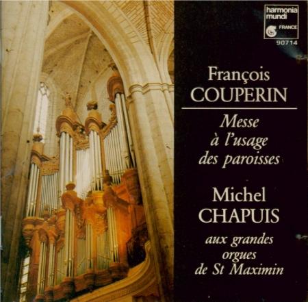 COUPERIN - Chapuis - Messe à l'usage des paroisses pour les festes solen