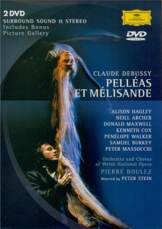 DEBUSSY - Boulez - Pelléas et Mélisande, drame lyrique avec orchestre L