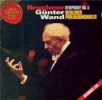 BRUCKNER - Wand - Symphonie n°5 en si bémol majeur WAB 105 Live recording