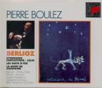 BERLIOZ - Boulez - Symphonie fantastique op.14
