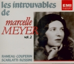 Les Introuvables de Marcelle Meyer Vol.2