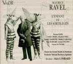 RAVEL - Lombard - L'enfant et les sortilèges, fantaisie lyrique