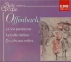 OFFENBACH - Gressier - La vie parisienne : extraits