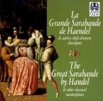 La grande sarabande de Haendel et autres chefs-d'oeuvre