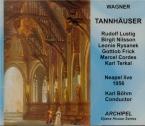 WAGNER - Böhm - Tannhäuser WWV.70 (live Napoli, 17 - 3 - 1956) live Napoli, 17 - 3 - 1956