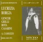 DONIZETTI - Camozzo - Lucrezia Borgia (Live Bergamo, 6 - 10 - 1971) Live Bergamo, 6 - 10 - 1971