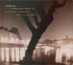 CHOPIN - Sokolov - Vingt-quatre préludes pour piano op.28