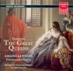 The great queens (Roberto Devereux, Anna Bolena... )
