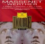 MASSENET - Chailly - Werther, drame lyrique