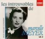 Les Introuvables de Marcelle Meyer Vol.3