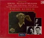 DEBUSSY - Kubelik - Pelléas et Mélisande, drame lyrique avec orchestre L live München 16-17 - 11 - 1971