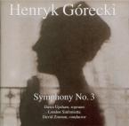 GORECKI - Zinman - Symphonie n°3 op.36 'Symphony of sorrowful songs'
