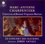 CHARPENTIER - Savall - Canticum in honorem Beatæ Virginis Mariæ H.400