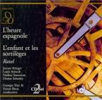 RAVEL - Truc - L'heure espagnole, opéra