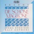 BRAHMS - Hynninen - Fünfzehn Romanzen (Tieck), quinze romances pour une