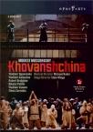 MOUSSORGSKY - Boder - La Khovantchina