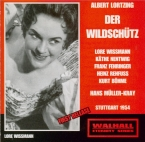 LORTZING - Müller-Kray - Der Wildschütz (Stuttgart, 02 - 1954) Stuttgart, 02 - 1954