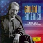 Giulini in America : Chicago Symphony Orchestra