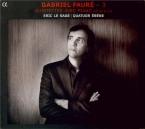 FAURE - Le Sage - Quintette avec piano n°1 en ré mineur op.89 (Vol.3) Vol.3