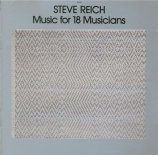 REICH - Reich - Music for 18 musicians