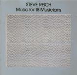 REICH - Reich - Music for 18 musicians