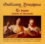 Te Deum, motets et chansons