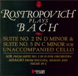 BACH - Rostropovich - Suite pour violoncelle seul n°2 en ré mineur BWV.1