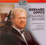 BRAHMS - Oppitz - Drei Intermezzi, pour piano op.117