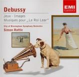 DEBUSSY - Rattle - Musiques pour le Roi Lear