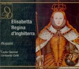 ROSSINI - Sanzogno - Elisabetta, regina d'Inghilterra (Live Milan) Live Milan