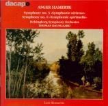 HAMERIK - Dausgaard - Symphonie n°5 op.36 'Sérieuse'