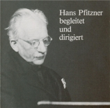 Pfitzner begleitet und dirigiert