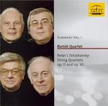 TCHAIKOVSKY - Bartok Quartet - Quatuor à cordes n°1 en ré majeur op.11