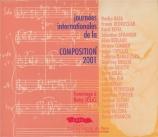 Journées internationales de la composition 2001 - Hommage à Betsy Jolas