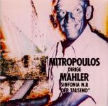 MAHLER - Mitropoulos - Symphonie n°8 'Symphonie des Mille'