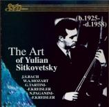 The Art of Yulian Sitkovetsky vol.1