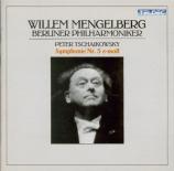 TCHAIKOVSKY - Mengelberg - Symphonie n°5 en mi mineur op.64