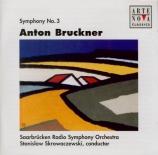 BRUCKNER - Skrowaczewski - Symphonie n°3 en ré mineur WAB 103