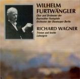 WAGNER - Furtwängler - Tristan und Isolde WWV.90 : extraits