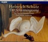 SCHÜTZ - Hillier - Schwanengesang (Der) (Le Chant du Cygne) opus u