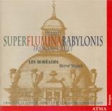 COSSET - Les Boréades - Messe 'Super flumina Babylonis'