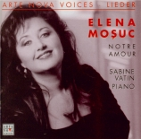 Notre amour (mélodies françaises et roumaines)