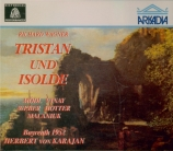 WAGNER - Karajan - Tristan und Isolde (Tristan et Isolde) WWV.90 live Bayreuth 23 - 7 - 1952