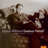 MILHAUD - Quatuor Parisii - Quatuor à cordes n°1 op.5