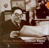 MILHAUD - Quatuor Parisii - Quatuor à cordes n°14 op.291 n°1