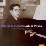 MILHAUD - Quatuor Parisii - Quatuor à cordes n°16 op.303