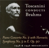 Toscanini Conducts Brahms : Unissued Broadcast Performances