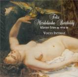 MENDELSSOHN-BARTHOLDY - Voces Intimae - Trio avec piano n°1 en ré mineur