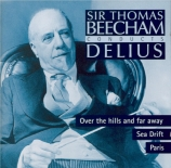 DELIUS - Beecham - Over the hills and far away