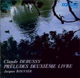 DEBUSSY - Rouvier - Préludes II, pour piano L.123 (Import Japon) Import Japon